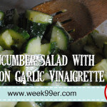 Cucumber Salad with Lemon Garlic Vinaigrette