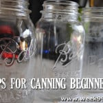Tips for Canning Beginners – What you need to know!