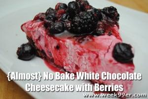 {Almost} No BakeGluten Free White Chocolate Cheesecake with Berries Recipe#HolidayHelper