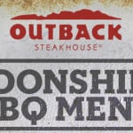Try the New Flavors of Summer with Moonshine BBQ at Outback Steakhouse! #MoonshineBBQ #OutbackBestMates #spon