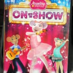 Angelina Ballerina On with the Show Now on DVD!