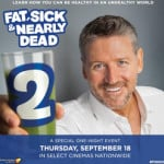 Fat Sick & Nearly Dead 2 – Can You Stay Healthy in an Unhealthy World? #FSND2