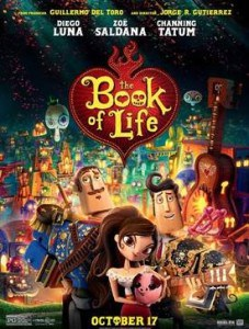 The Book of Life – Life, Love and Death All in One Fun Movie!