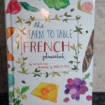 The Farm to Table French Phrasebook – A Pocket Guide for Foodies