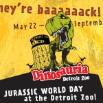 Dinosauria Returns to Detroit Zoo with Jurassic World Day! #DetroitZoo #Dinosauria #JurassicWorld