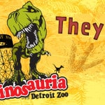 Buy One Get One Dinosauria Tickets at Valvoline!