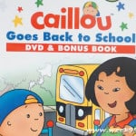 Caillou Goes Back to School on DVD and a new Book! #backtoschool