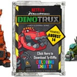 Free DinoTrux Printable Coloring Sheets and Show Clip! #Dinotrux