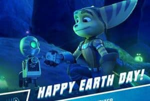 Happy Earth Day from Ratchet & Clank + New Clip! #ratchetandclank