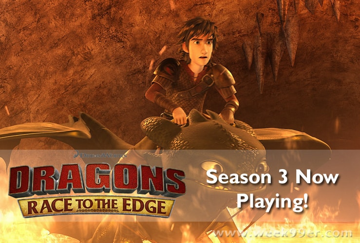 DreamWorks Dragons Race to the Edge Season 3 is Now Playing #dreamworksdragons