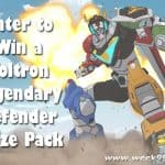 Enter to win a Voltron Prize Package! #Voltron
