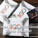 Enter to win a 100 Good Deeds Bracelet #1GD