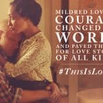 Celebrate the Birthday of Civil Rights Heroine Mildred Loving #thisisloving