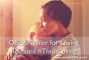 Official Trailer for Loving Released #ThisIsLoving