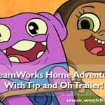 DreamWorks Home Adventures with Tip and Oh Trailer #Home