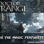 New Doctor Strange Featurette: Inside the Magic #DoctorStrange