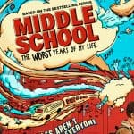 Enter to win a Family Prize Pack & Tickets to see Middle School: The Worst Years of My Life
