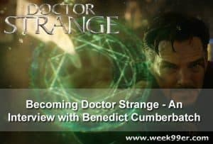 Becoming Doctor Strange – An Interview with Benedict Cumberbatch #DoctorStrangeEvent #DoctorStrange