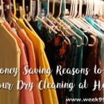 Money Saving Reasons to Do Your Dry Cleaning at Home