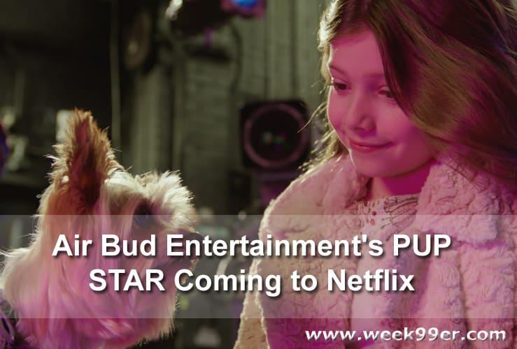 pup star netflix release