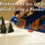 3 Plumbing Fixes You Can Do without Calling a Plumber