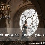 Unbelievably Beautiful New Images from Beauty and the Beast! #BeOurGuest #BeautyAndTheBeast