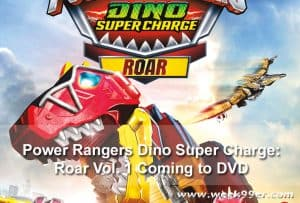 Power Rangers Dino Super Charge: Roar Vol. 1 Coming to DVD