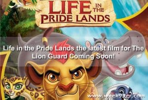 Life in the Pride Lands the latest film for The Lion Guard Coming Soon!