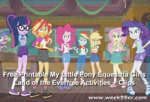 Free Printable My Little Pony Equestria Girls Land of the Everfree Activities + Clips