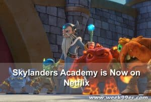 Skylanders Academy is Now on Netflix