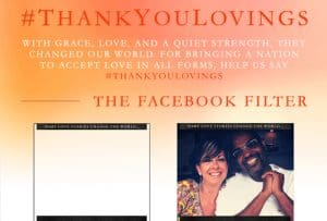 Add a Thank You Lovings Filter to Your Facebook Profile! #thisisloving #Thankyoulovings #lovingmovie
