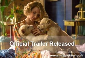 Full Trailer for The Zookeeper's Wife Released + Images From the Movie #TheZookeepersWife