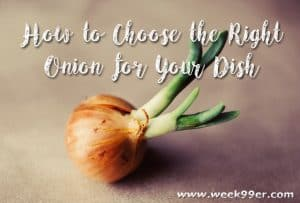 How to Choose the Right Onion for Your Dish