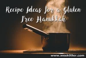 Recipes Ideas for a Gluten Free Hanukkah