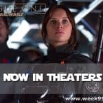 Rogue One – Now in Theaters + Clips #rogueone