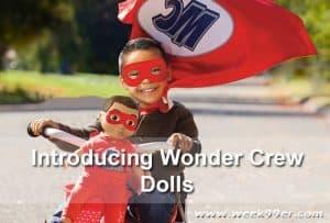 Introducing Wonder Crew Dolls