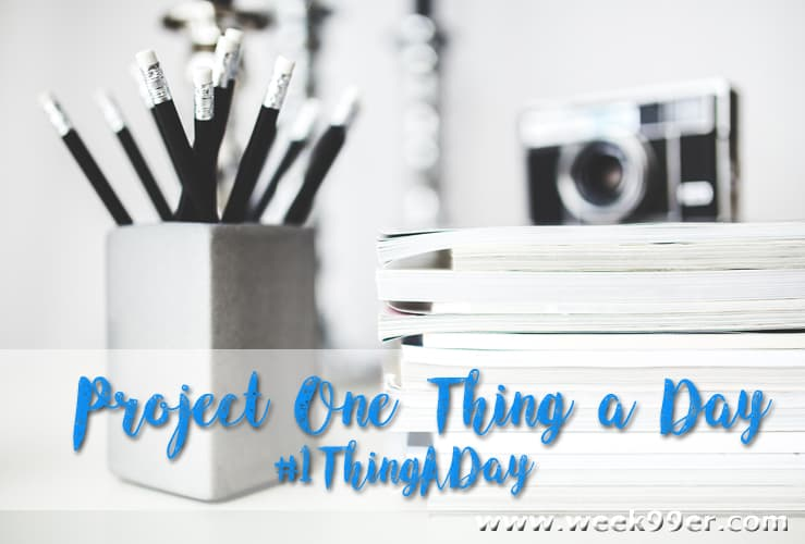 Project One Thing a Day