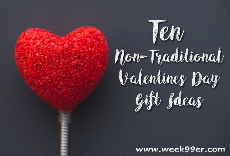 non-traditional valentine's gift ideas