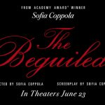 Focus Features Releases Teaser Trailer for The Beguiled #TheBeguiled