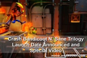 Crash Bandicoot N. Sane Trilogy Release Date +Special Video