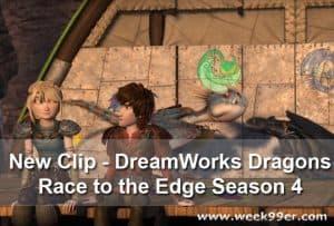 New Clip – DreamWorks Dragons Race to the Edge Season 4 #DreamWorksDragons