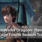 DreamWorks Dragons: Race to the Edge Fourth Season Trailer #Dreamworksdragons