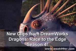 New Trailer and Clips from DreamWorks Dragons: Race to the Edge Season 4! #Dreamworksdragons