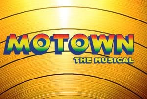 Motown the Musical is Back Where it All Began! #BroadwayInDetroit