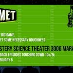 Tune in for a A Mystery Science Theater 3000 Marathon – Big Game Alternative Viewing Option!