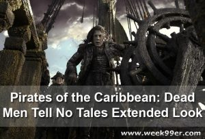 New Pirates of the Caribbean: Dead Men Tell No Tales Extended Look! #APiratesDeathForMe #PiratesOfTheCaribbean