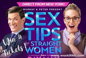 Win 4 Tickets to See Sex Tips for Straight Women from a Gay Man at City Theatre!