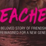 Beaches is Re-Imagined and Coming to DVD on May 9th!