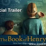 Focus Features Releases The Book of Henry Trailer – Watch it Here! #TheBookofHenry