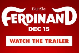 All New Trailer for Blue Sky Studios Ferdinand! #Ferdinand